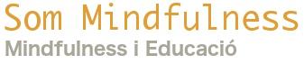 Som Mindfulness, Mindfulness i Educació